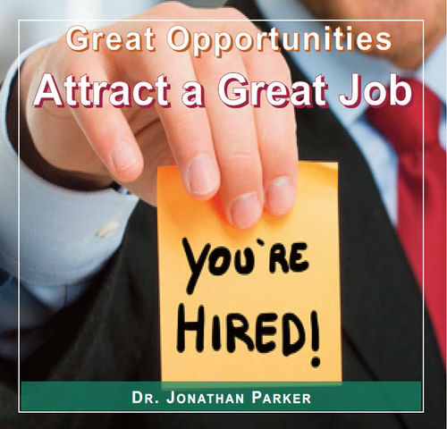 Great Opportunities - Attract a Great Job
