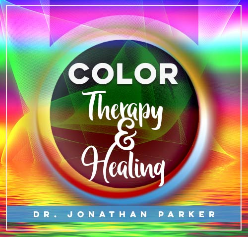 COLOR THERAPY and HEALING
