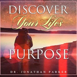 Discover Your Life's Purpose