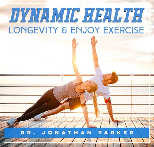 Dynamic Health – Longevity & Enjoy Exercise