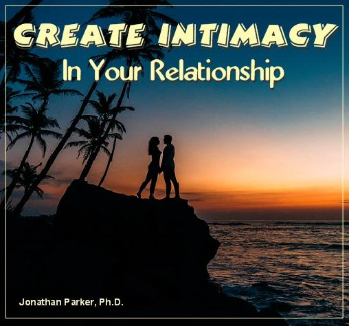 create Intimacy in Relationship