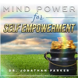 Mind Power for Self Empowerment
