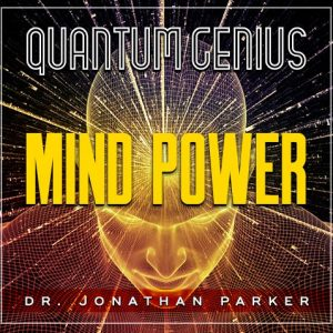 Quantum Genius Mind Power