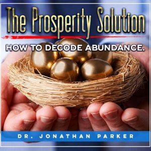 The Prosperity Solution - Decoding Abundance